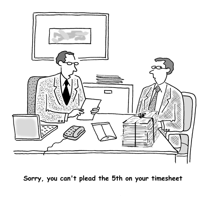 Sorry, you can't plead the 5th on your timesheet